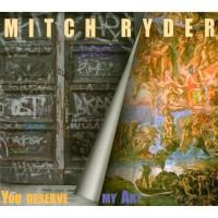 Purchase Mitch Ryder - You Deserve My Art