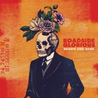 Purchase Roadside Glorious - Brawn And Bone