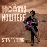 Purchase Steve Young - A Little North Of Nowhere