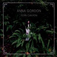 Purchase Anna Gordon - Fern Canyon