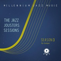 Purchase Gadget - The Jazz Jousters Sessions: Season Three