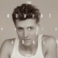 Purchase Robert Görl - The Paris Tapes