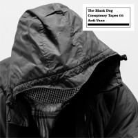 Purchase The Black Dog - Conspiracy Tapes 05