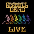 Buy The Grateful Dead - The Best Of The Grateful Dead Live (Remastered) Mp3 Download