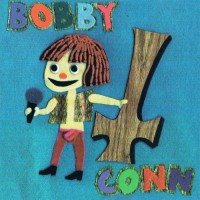 Purchase Bobby Conn - Bobby Conn
