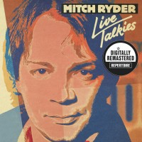 Purchase Mitch Ryder - Live Talkies (Plus One Extra Live Concert) (Remastered 2012) CD2