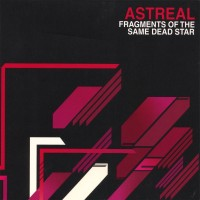 Purchase Astreal - Fragments Of The Same Dead Star