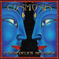 Purchase Cosmosis - Psychedelica Melodica