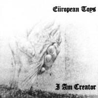 Purchase European Toys - I Am Creator (VLS)
