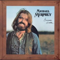 Purchase Michael Martin Murphey - Geronimo's Cadillac (Reissued 2004)