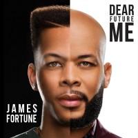 Purchase James Fortune & Fiya - Dear Future Me