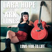 Purchase Lara Hope & The Ark-Tones - Love You To Life