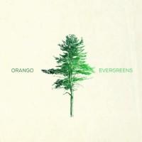 Purchase Orango - Evergreens