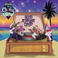 Purchase The Cherry Drops - Good To The Last Drop