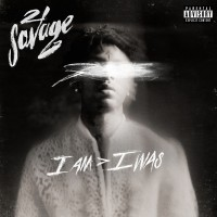 Purchase 21 Savage - I Am > I Was