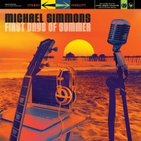 Purchase Michael Simmons - First Days Of Summer