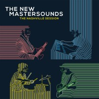 Purchase The New Mastersounds - The Nashville Session 2