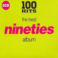 Purchase VA - 100 Hits: The Best Nineties Album CD5