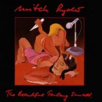 Purchase Mitch Ryder - Beautiful Toulang Sunset