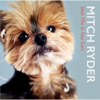 Purchase Mitch Ryder - Stick This In Your Ear