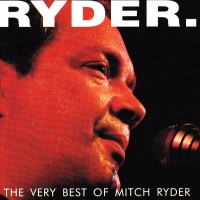 Purchase Mitch Ryder - The Very Best Of Mitch Ryder