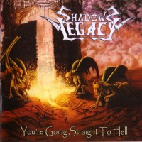 Purchase Shadows Legacy - You're Going Straight To Hell