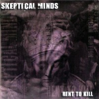Purchase Skeptical Minds - Rent To Kill