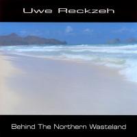 Purchase Uwe Reckzeh - Behind The Northern Wasteland