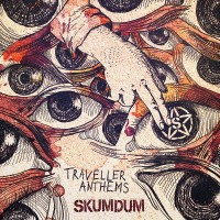 Purchase Skumdum - Traveller Anthems
