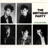 Purchase The Birthday Party - A Collection... Best And Rarest (Vinyl)