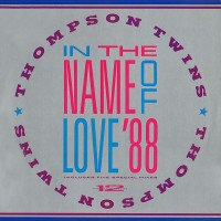 Purchase Thompson Twins - In The Name Of Love '88 (VLS)