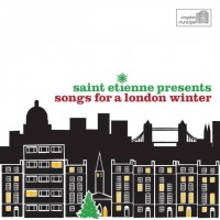 Purchase VA - Saint Etienne Presents Songs For A London Winter