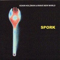 Purchase Adam Holzman - Spork