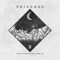 Purchase Phinehas - Fight Through The Night (EP)