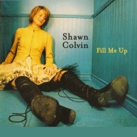Purchase Shawn Colvin - Fill Me Up (EP)