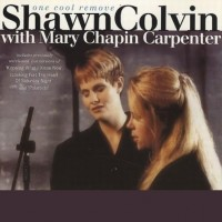 Purchase Shawn Colvin - One Cool Remove (With Mary Chapin Carpenter) (EP)