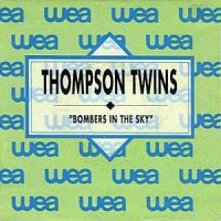 Purchase Thompson Twins - Bombers In The Sky (EP)