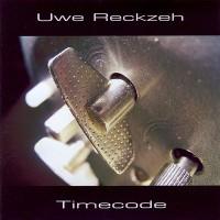 Purchase Uwe Reckzeh - Timecode