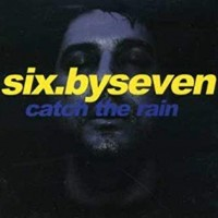 Purchase Six By Seven - Catch The Rain (EP)