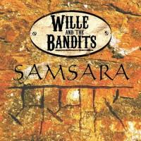 Purchase Wille And The Bandits - Samsara (EP)