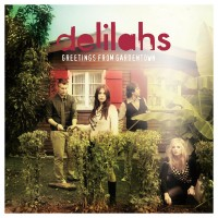 Purchase Delilahs - Greetings From Gardentown