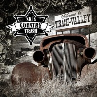 Purchase Ski's Country Trash - Welcome To Trash Valley