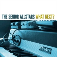 Purchase The Senior Allstars - What Next?