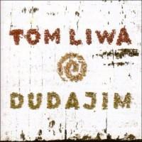 Purchase Tom Liwa - Dudajim