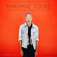 Purchase Nakhane Toure - Brave Confusion