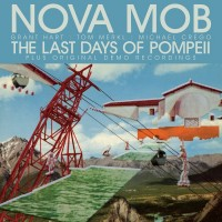 Purchase Nova Mob - The Last Days Of Pompeii (Special Edition)