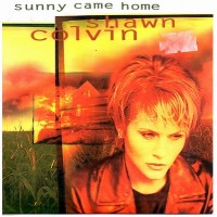 Purchase Shawn Colvin - Sunny Came Home (EP)