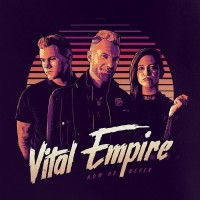 Purchase Vital Empire - Now Or Never