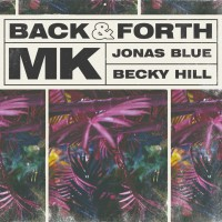 Purchase Becky Hill - Back & Forth (With Jonas Blue, Mk)