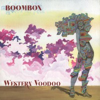 Purchase Boombox - Western Voodoo